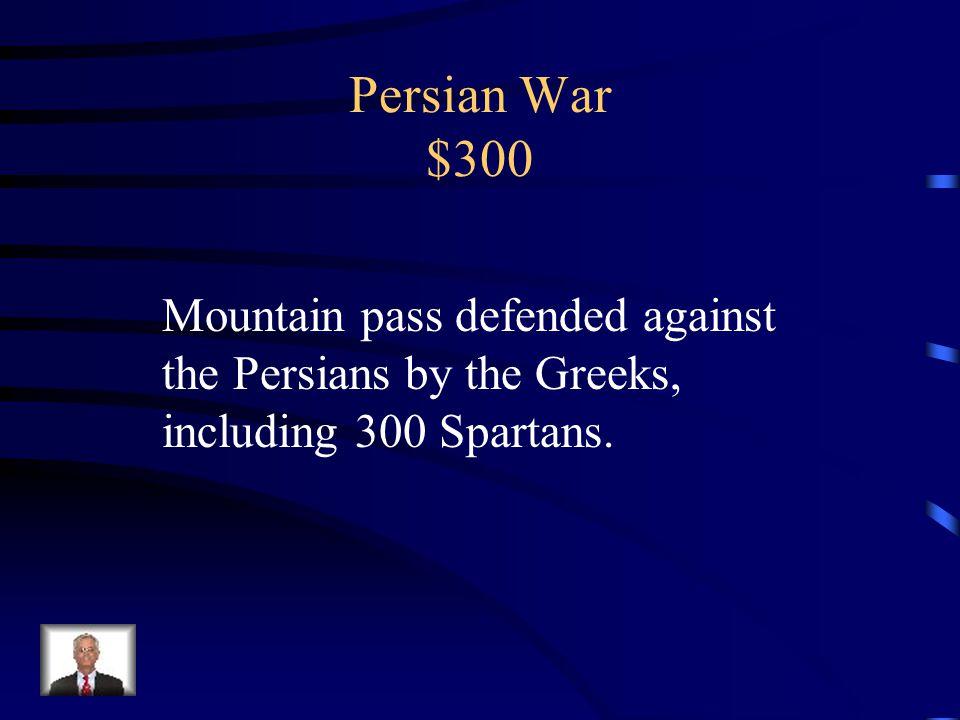 Persian War $200 Marathon