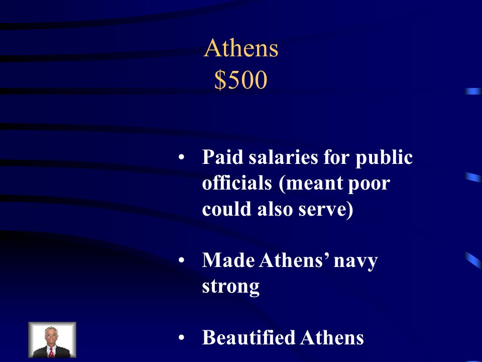 Athens $500 Describe Pericles' accomplishments as Athens' leader.