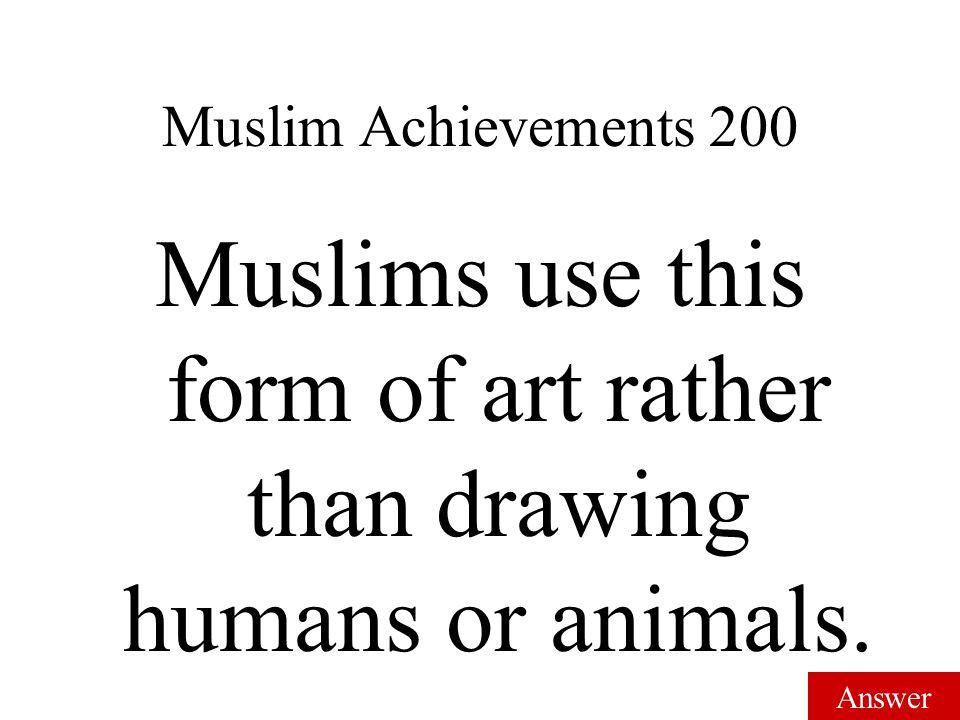Answer Muslim Achievements 100 Dome
