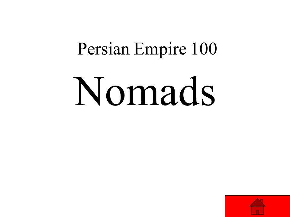 Persian Empire 100 Nomads