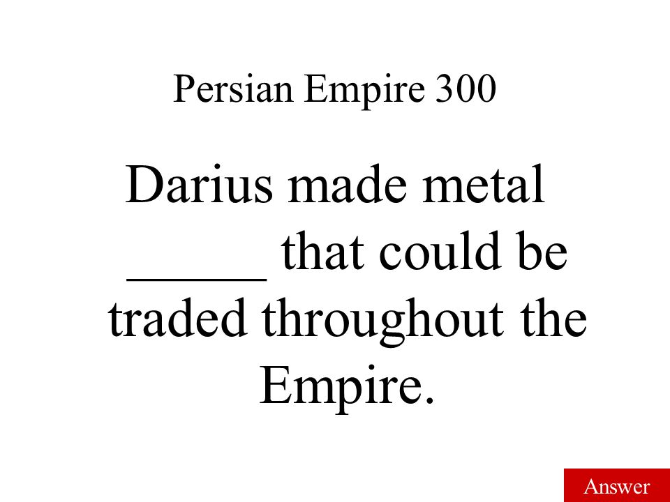 Muslim Achievements 300 The Muslim Empires' military used these to get places quicker. Answer