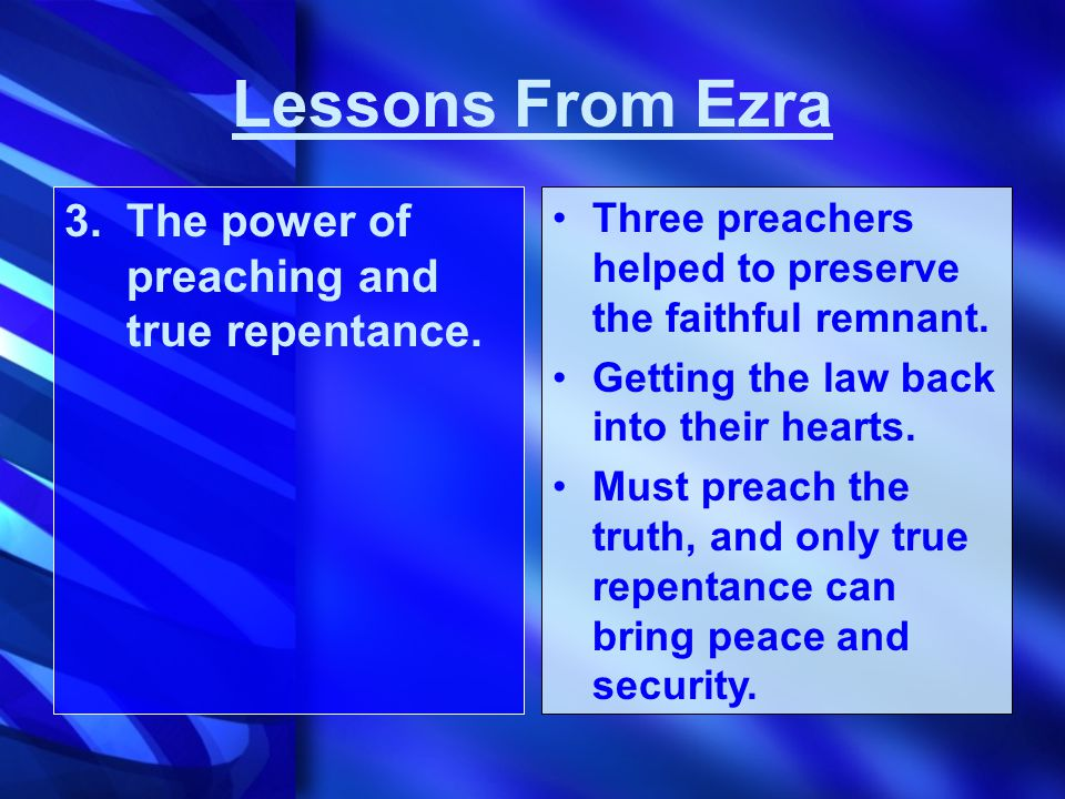 3.The power of preaching and true repentance.