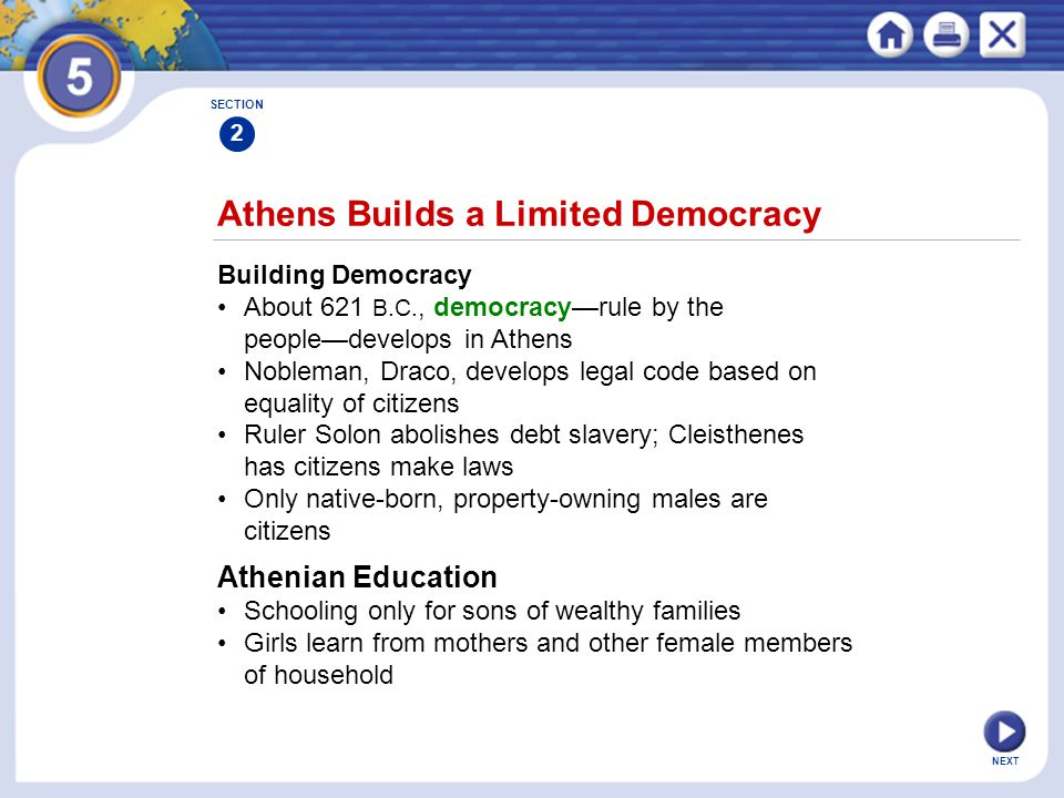 NEXT Athens Builds a Limited Democracy Building Democracy About 621 B.C., democracy—rule by the people—develops in Athens Nobleman, Draco, develops le