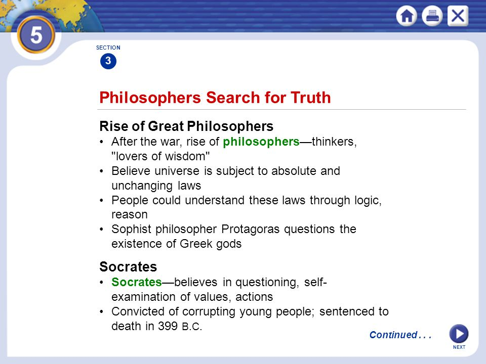 NEXT Philosophers Search for Truth Rise of Great Philosophers After the war, rise of philosophers—thinkers,