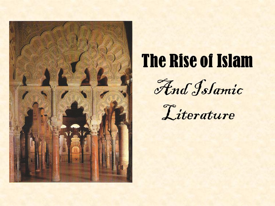 The Rise of Islam And Islamic Literature