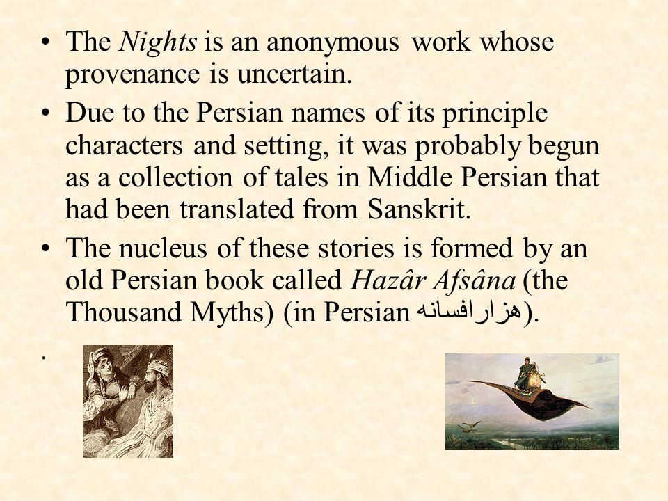 The Nights is an anonymous work whose provenance is uncertain.