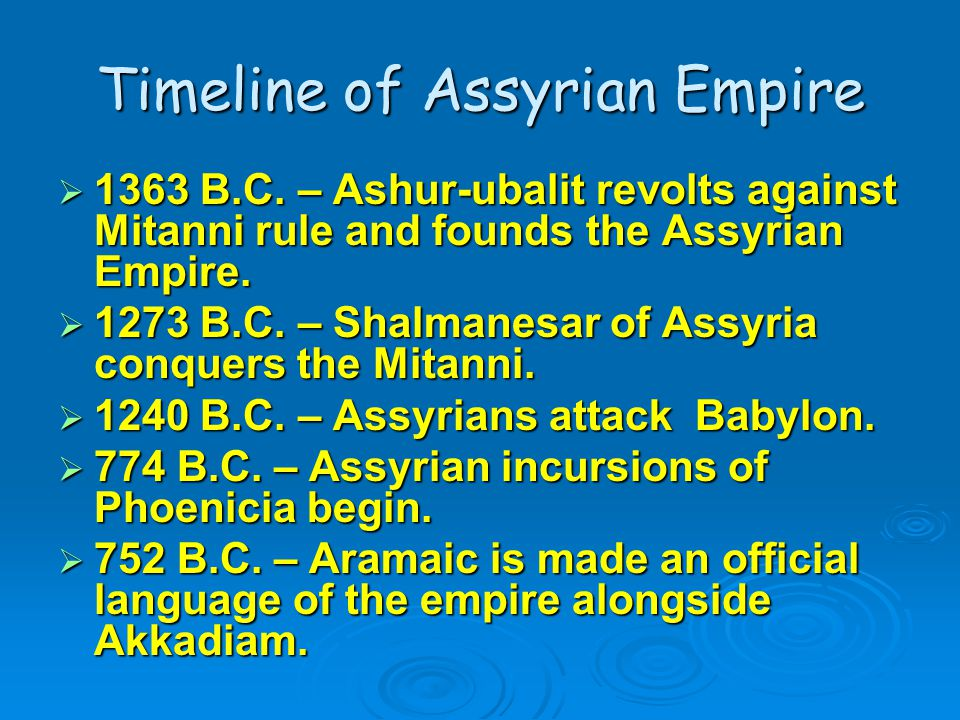 Timeline of Assyrian Empire  1363 B.C.