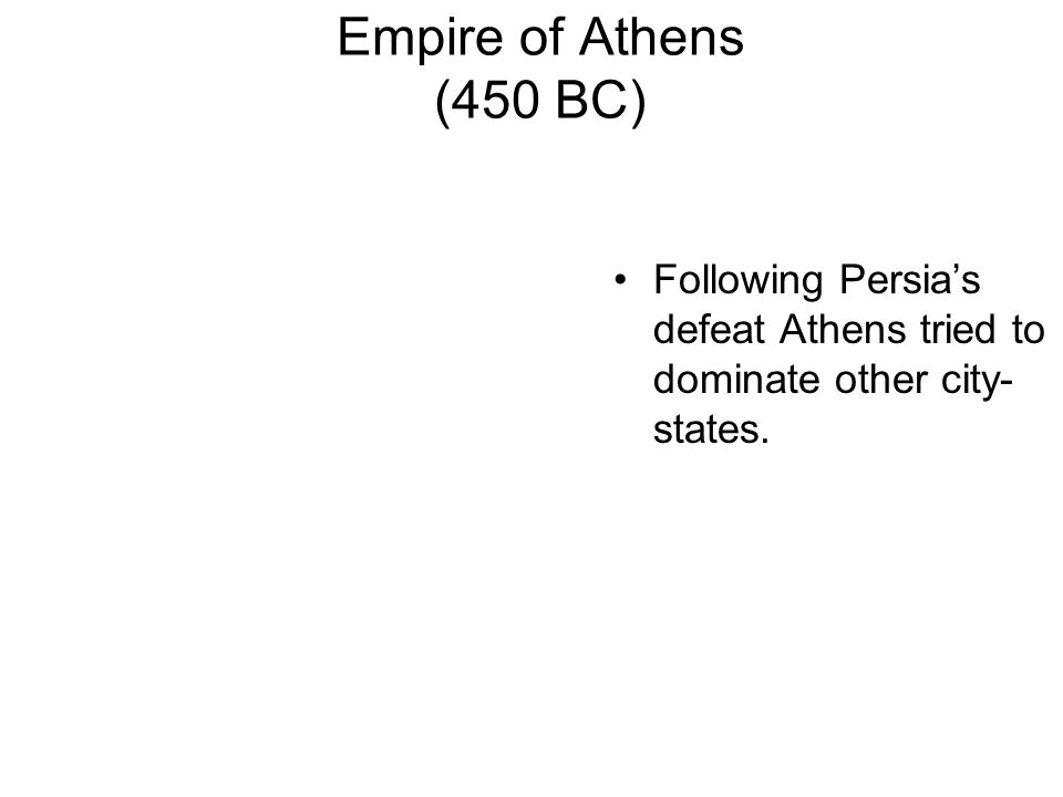 Greek League (490-474 BC) 1.Unified 31 different Greek city-states against Persia. 2.Sparta was chosen to lead & Athens provided navy & much of the we
