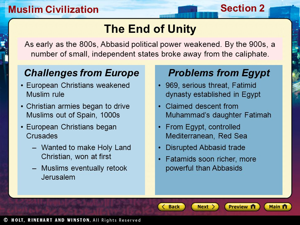 Muslim Civilization Section 2 As early as the 800s, Abbasid political power weakened.