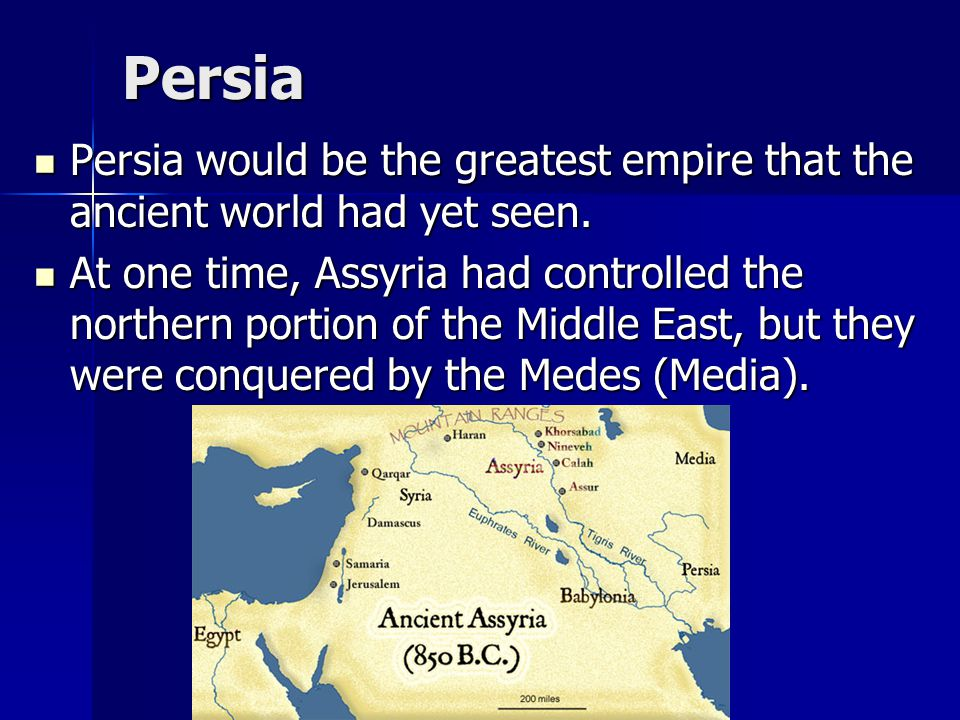 Persia The success of the empire under Cyrus was due to superior military leadership and organization.