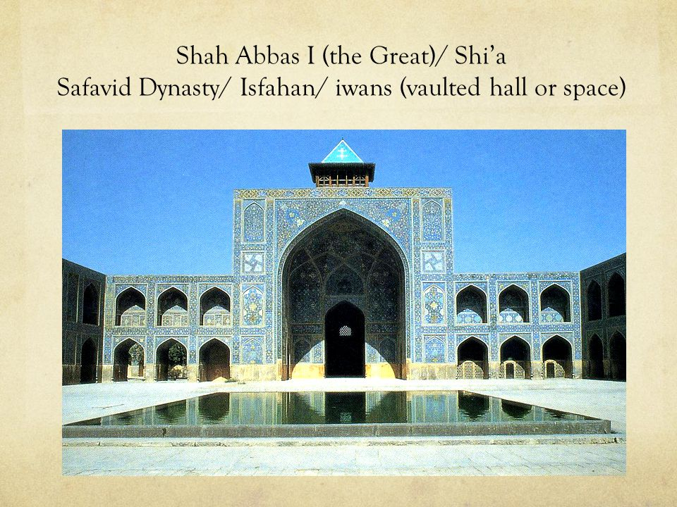 "Isfahan  ""City of Mosques"""
