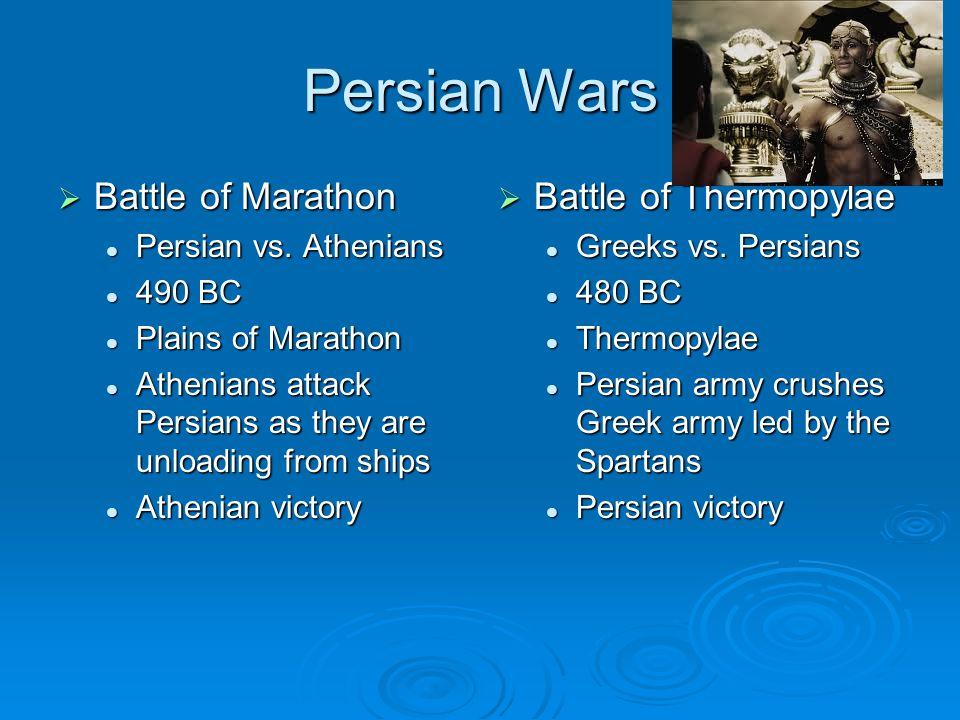 Persian Wars BBBBattle of Marathon Persian vs.