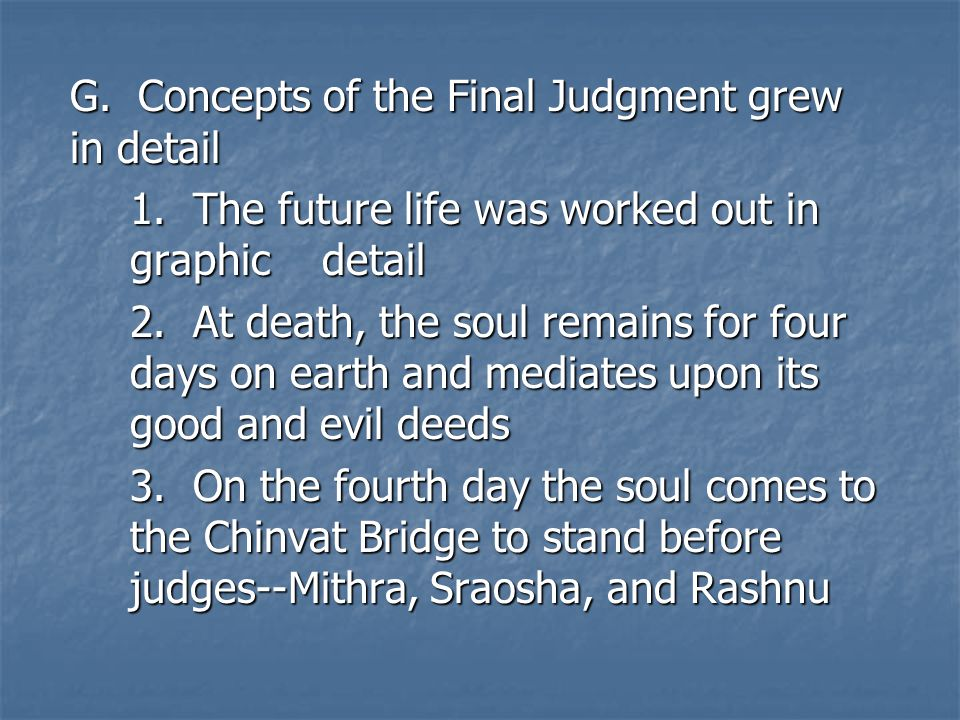 G. Concepts of the Final Judgment grew in detail 1.