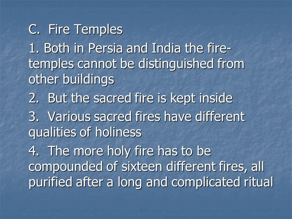 C. Fire Temples 1.