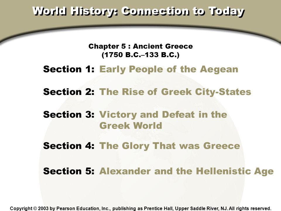 Chapter 5, Section Alexander the Great Philip of Macedonia conquered Greece.