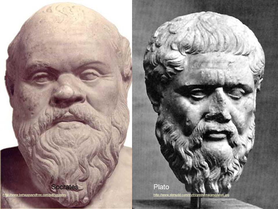 Socrates http://www.behappyandfree.com/pdf/socrates Plato http://www.stenudd.com/myth/greek/images/plato4.jpg