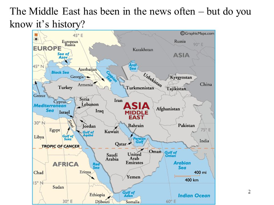 2 The Middle East has been in the news often – but do you know it's history?