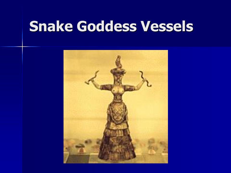Snake Goddess Vessels