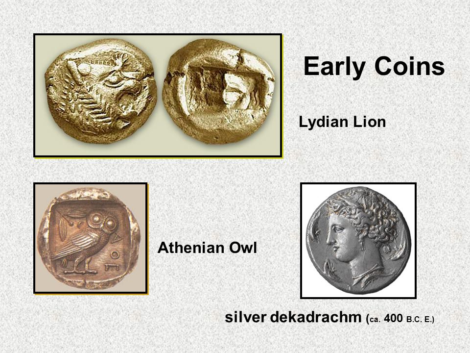 Early Coins Lydian Lion Athenian Owl silver dekadrachm ( ca. 400 B.C. E.)