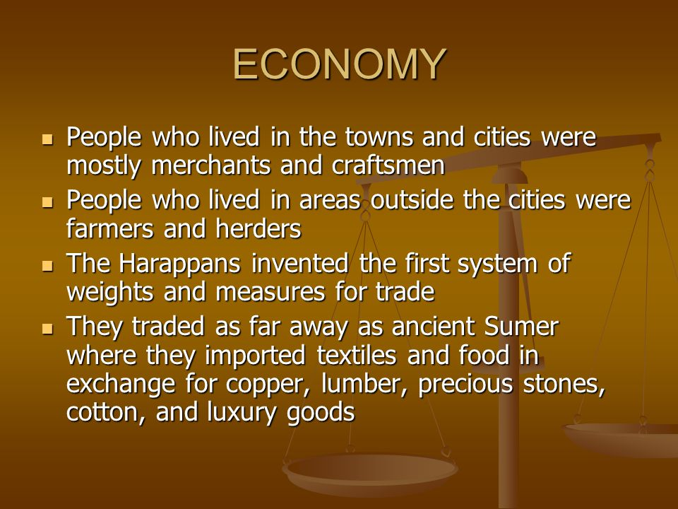 ECONOMY People who lived in the towns and cities were mostly merchants and craftsmen People who lived in the towns and cities were mostly merchants an