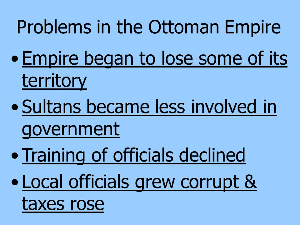 Ottoman Society Divided by occupation Four main occupational groups Peasants, artisans, merchants & pastoral peoples Women subject to restrictions, but their position was somewhat better (inherit property, seek divorce)