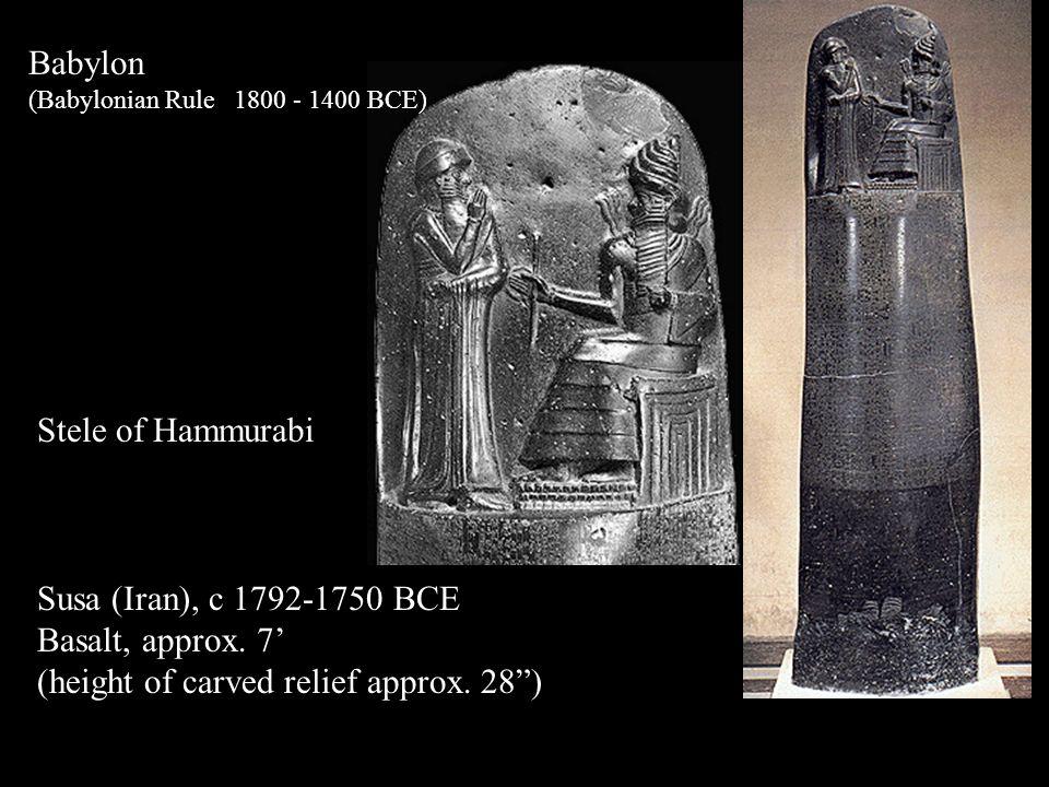 "Babylon (Babylonian Rule 1800 - 1400 BCE) Stele of Hammurabi Susa (Iran), c 1792-1750 BCE Basalt, approx. 7' (height of carved relief approx. 28"")"