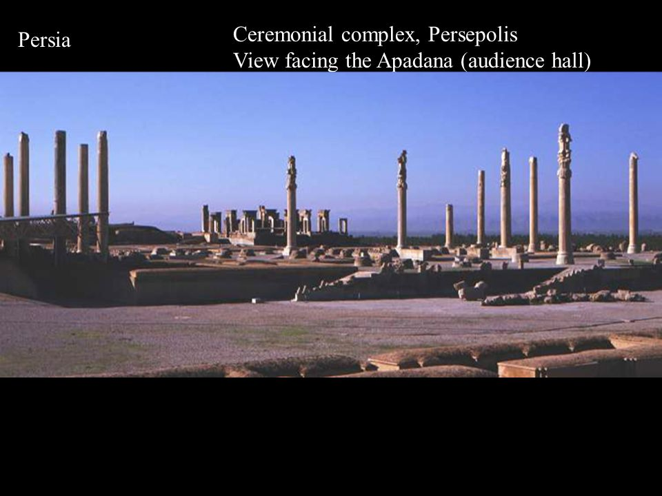 Persia Ceremonial complex, Persepolis View facing the Apadana (audience hall)