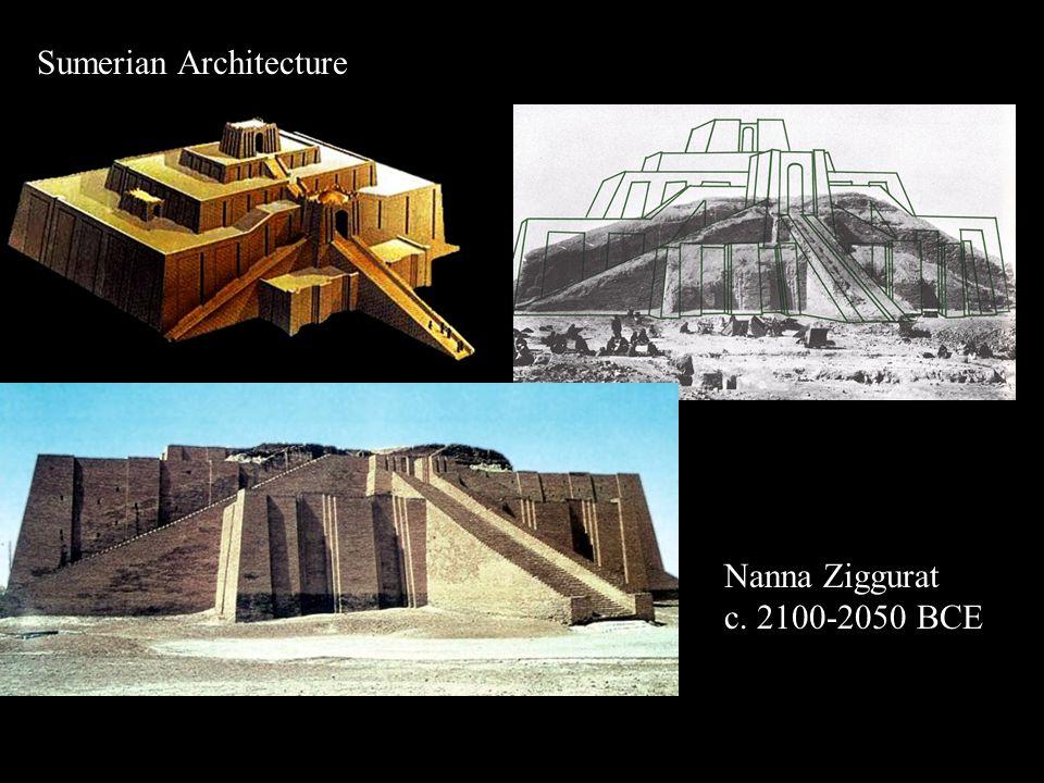 Sumerian Architecture Nanna Ziggurat c. 2100-2050 BCE