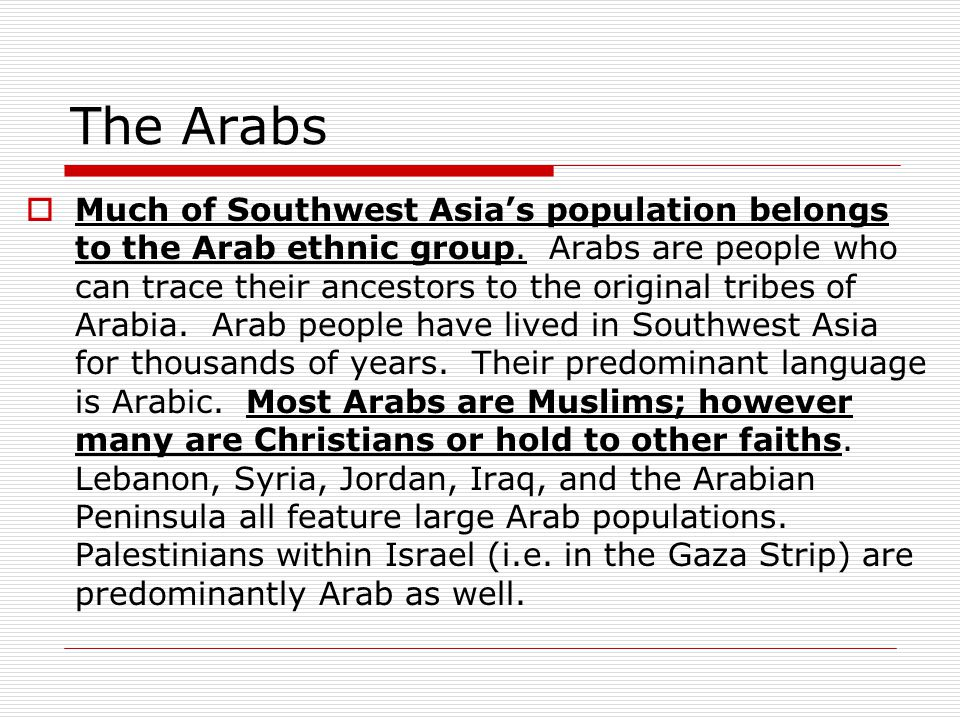 The Arabs  Most of the population of SWA.