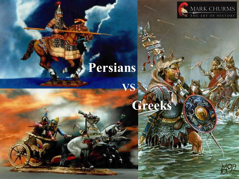 Persians VS Greeks