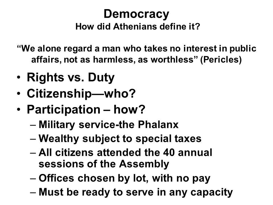 Democracy How did Athenians define it.