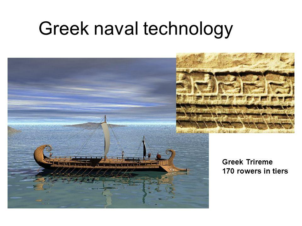 Greek naval technology Greek Trireme 170 rowers in tiers