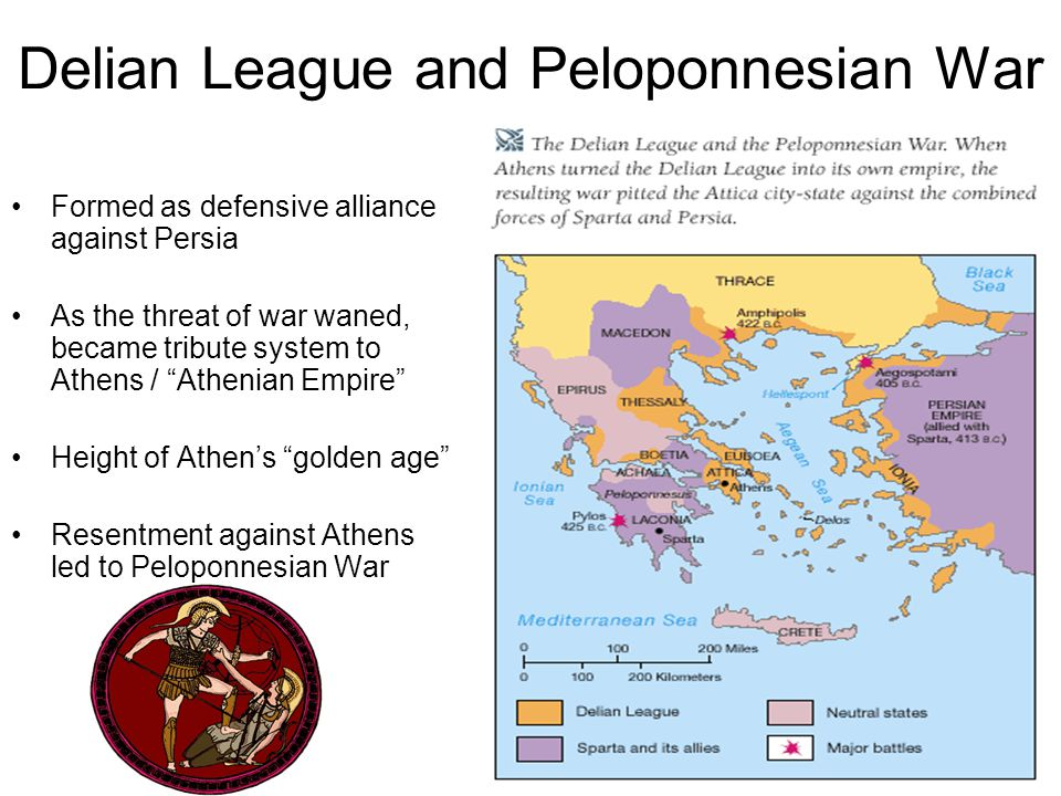 "Delian League and Peloponnesian War Formed as defensive alliance against Persia As the threat of war waned, became tribute system to Athens / ""Athenia"