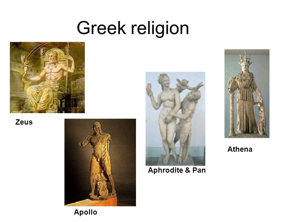 Greek religion Zeus Athena Apollo Aphrodite & Pan