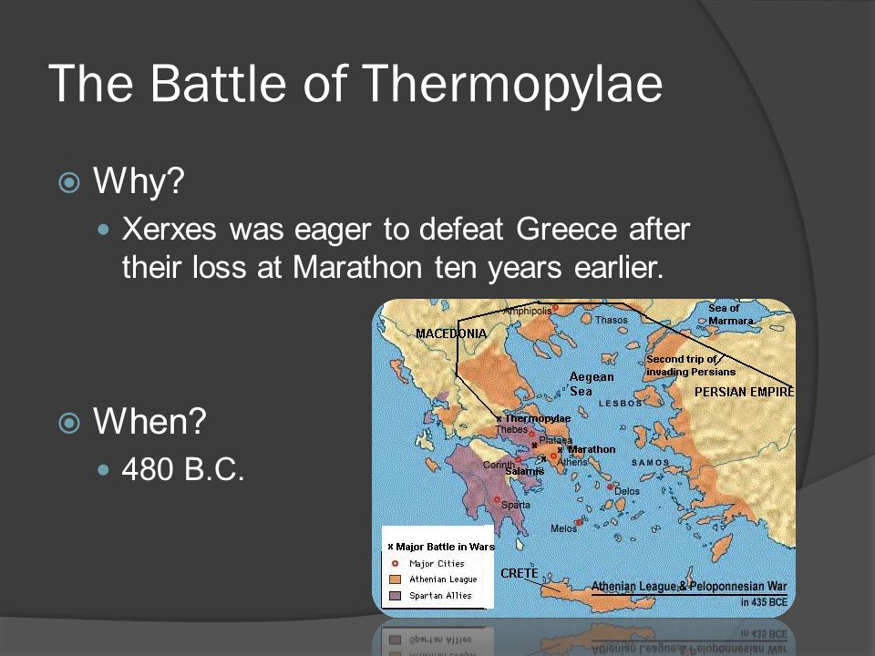 The Battle of Thermopylae  Why.