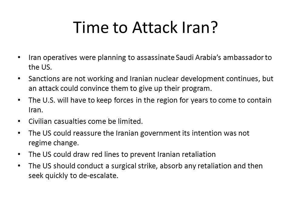Time to Attack Iran.