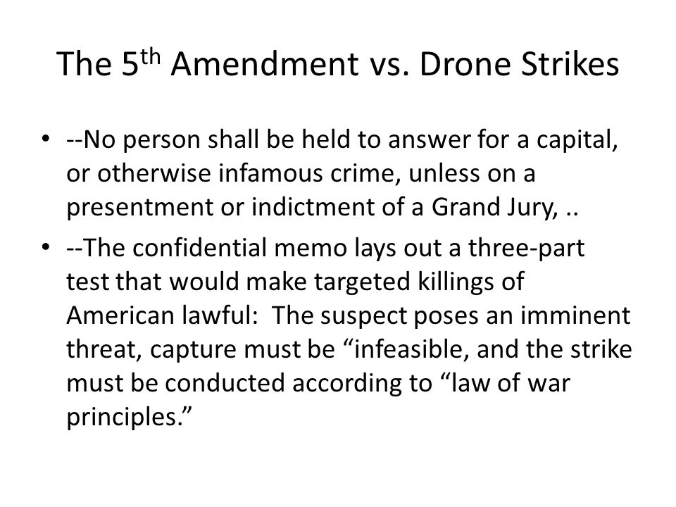 The 5 th Amendment vs.