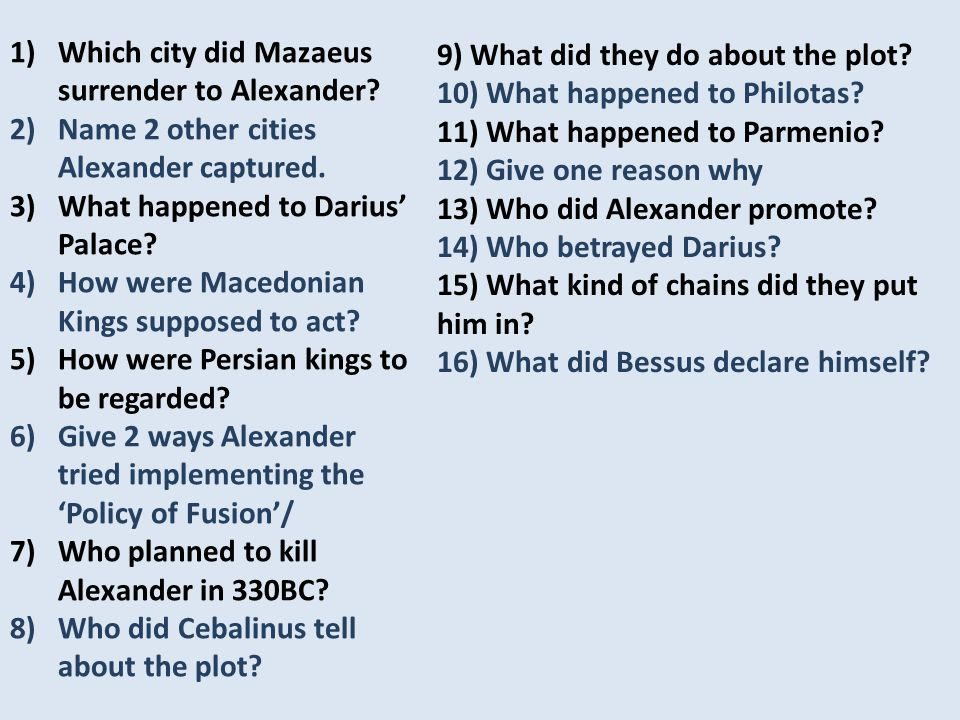 1)Which city did Mazaeus surrender to Alexander. 2)Name 2 other cities Alexander captured.