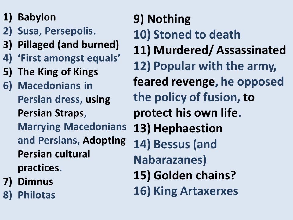 1)Babylon 2)Susa, Persepolis.