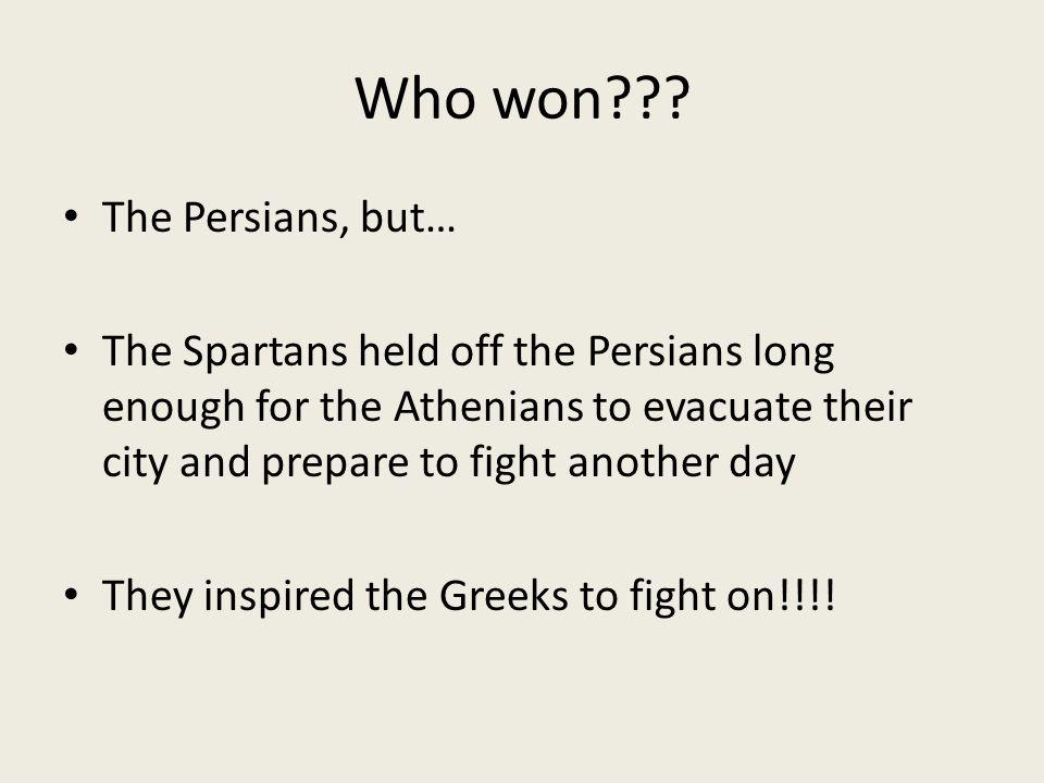 Who won .