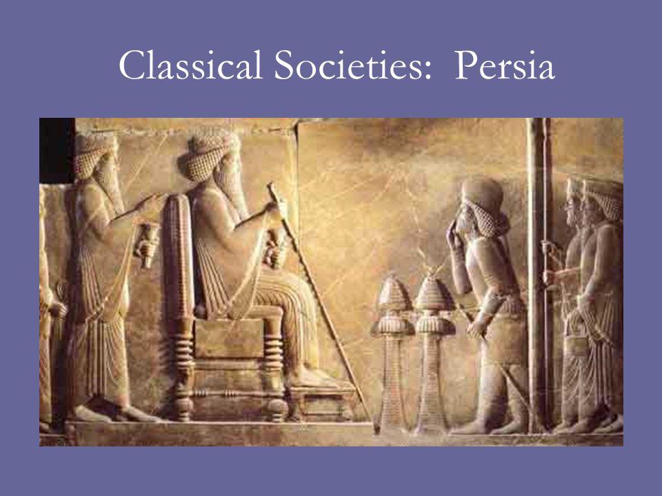 Classical Societies: Persia
