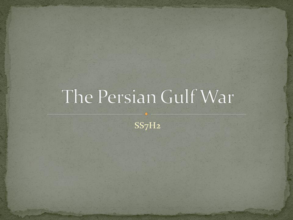 Persian Gulf War began on August 2, 1990.