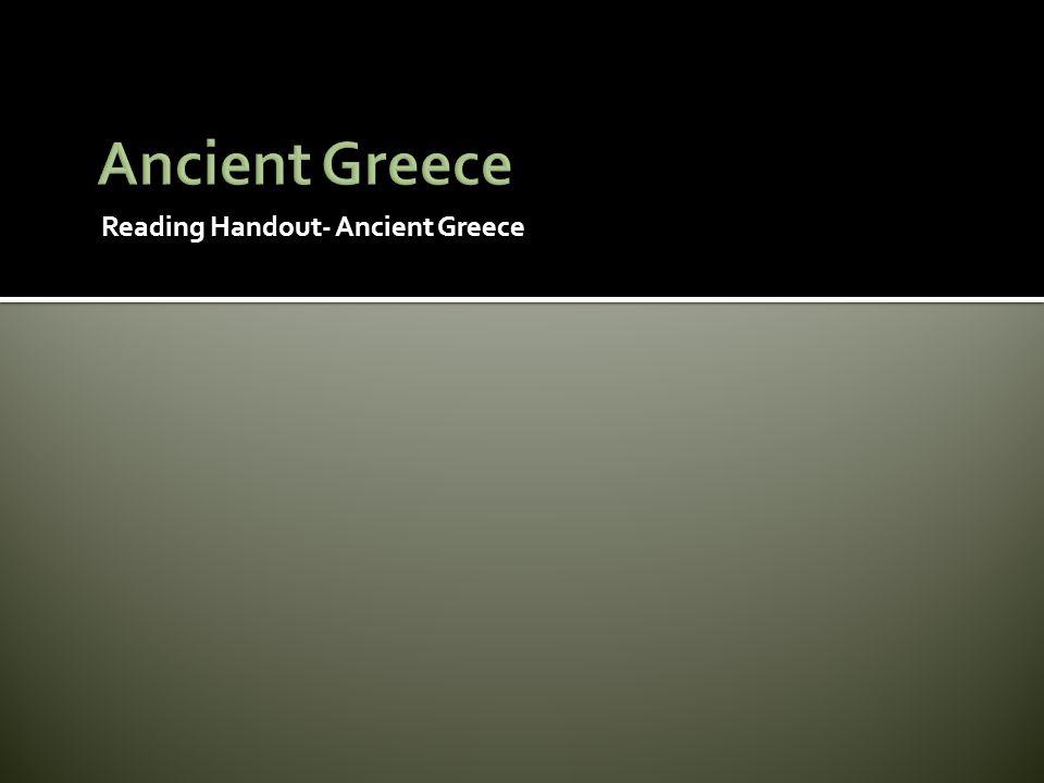 Reading Handout- Ancient Greece