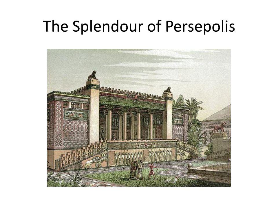 The Splendour of Persepolis