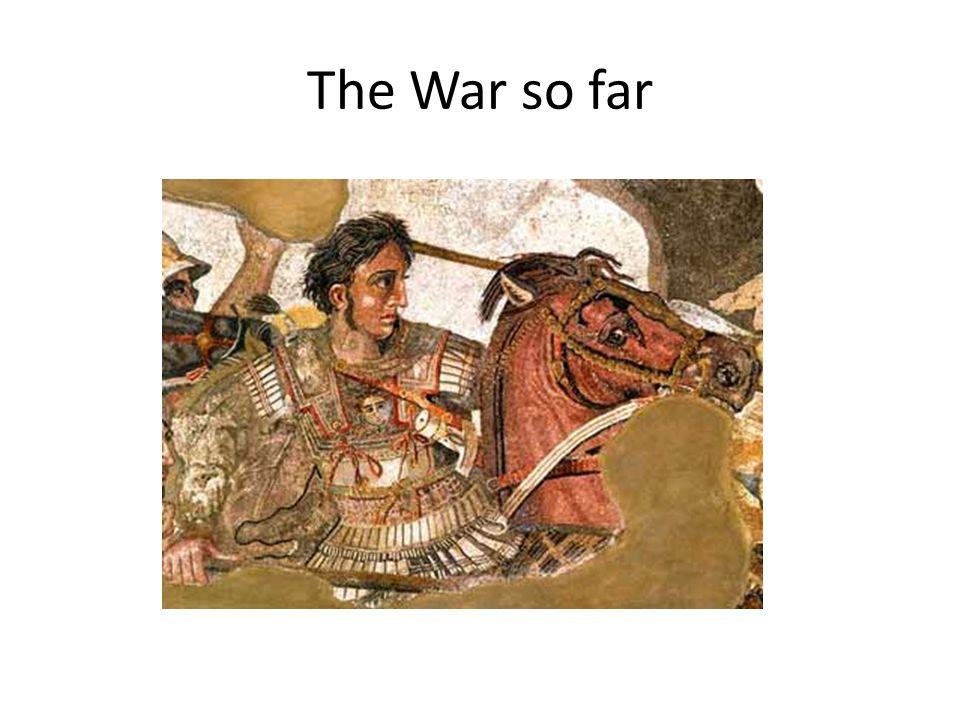 The War so far
