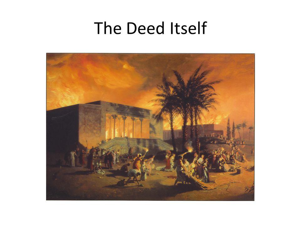 The Deed Itself