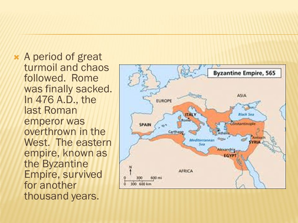  A period of great turmoil and chaos followed. Rome was finally sacked.