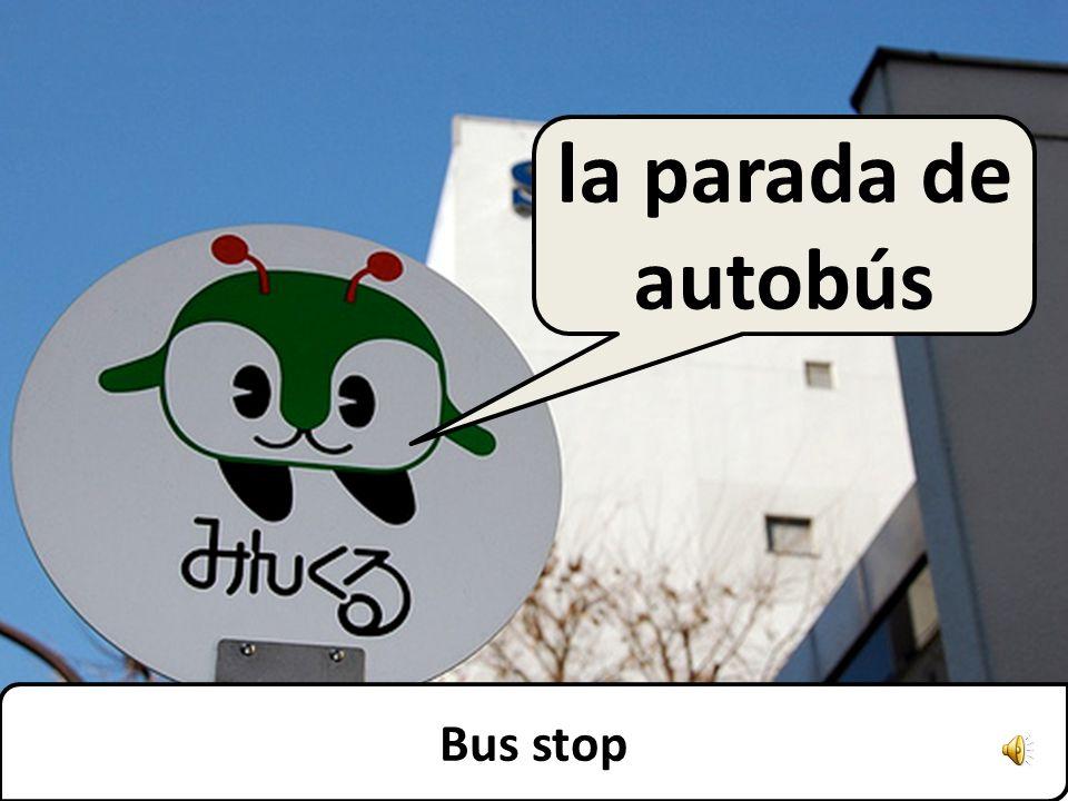 Bus stop la parada de autobús