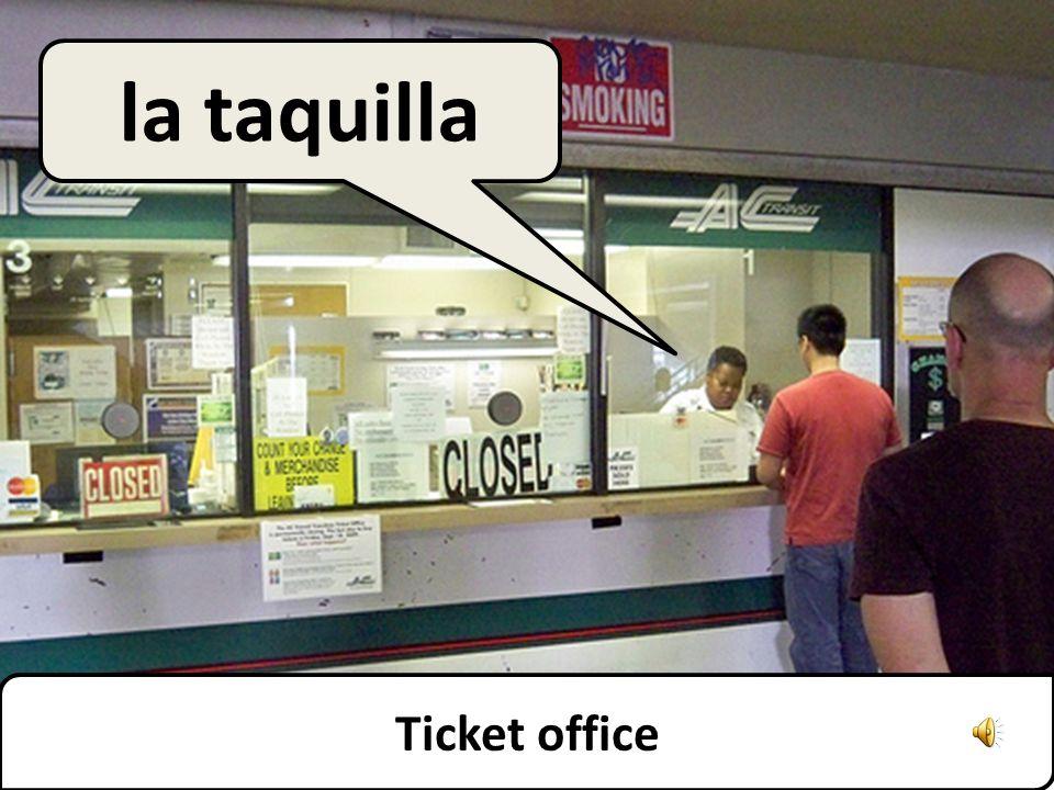 Ticket office la taquilla