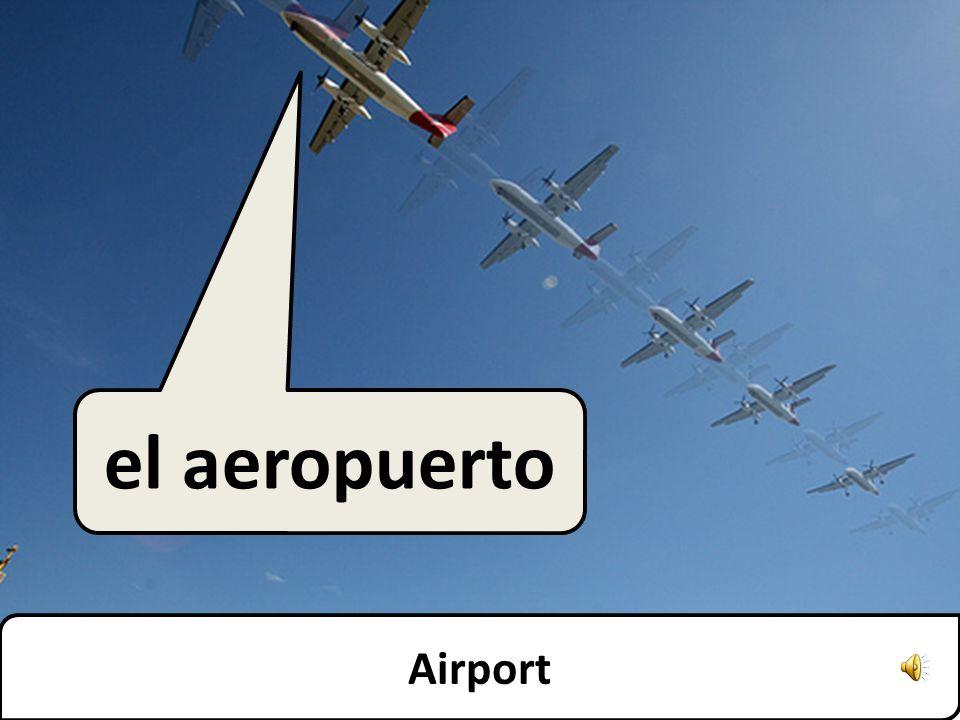 Airport el aeropuerto